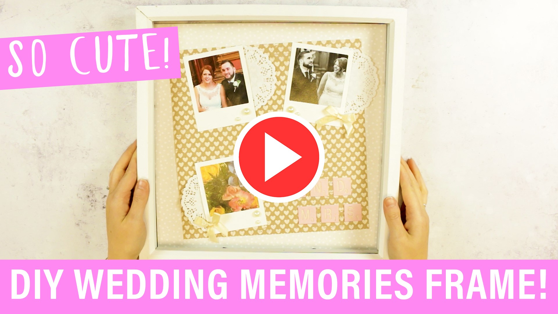 DIY-Wedding-Memories-Frame-August-2018.jpg